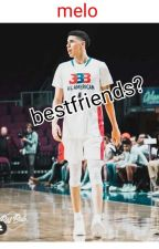best friends ? (lamelo ball) by maria_dope33
