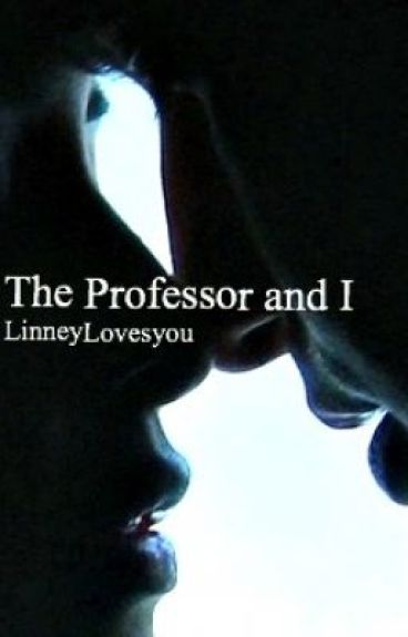 The Professor and I