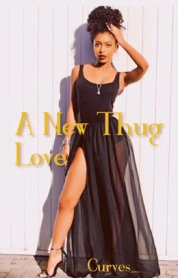 A New Thug Love - Completed
