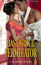 Bastardul fermecător  by LeaArmstrong