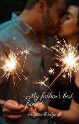 My fathers best friend by Alyssaloveslife7