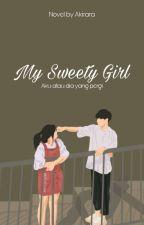 My Sweety Girl by Akira-tan