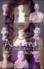 Adopted! (Magcon fan fic) by Ctfucamm