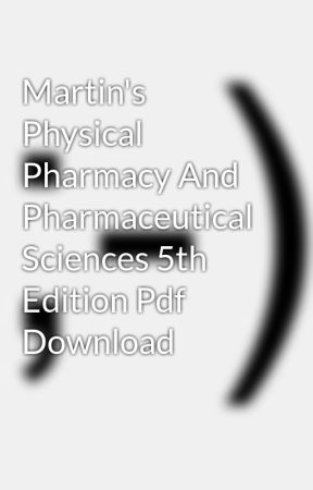 Martins Physical Pharmacy And Pharmaceutical Sciences Pdf
