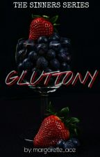 THE SINNERS BOOK 1: GLUTTONY by margarette_ace
