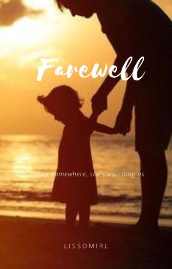 Farewell...