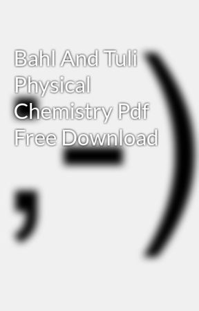 Physical Chemistry By Bahl And Tuli Ebook Download