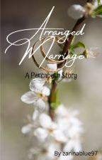 Arranged Marriage by LikeACrackAddict