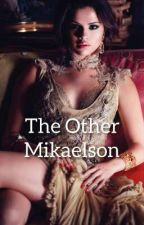 The Other Mikaelson by aalexandrrova