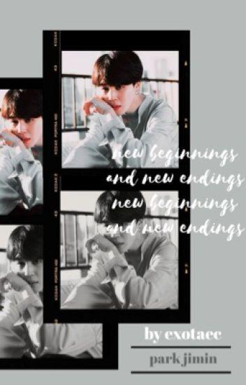 [JIMIN] New Beginnings and New Endings