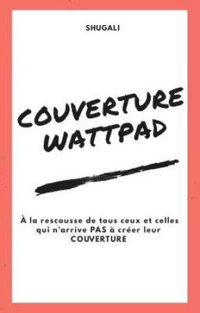 couverture wattpad by shugali