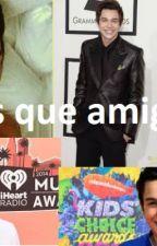 Amigos que mas (Austin Mahone Y ___) by SabriPerez