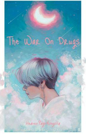 The War On Drugs /Taehyung/ Монгол by HeavenPageMongolia