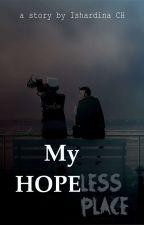 My Hope(less) by IshardinaCh
