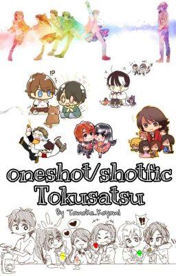 Oneshot/Shotfic Tokusatsu