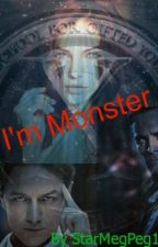 I'm Monster (Erik and Charles Love story) X-Men first Class by starmegpeg1998