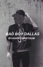 bad boy dallas | c.d + o2l by harrysmintgum