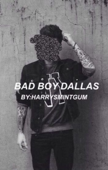 bad boy dallas | c.d + o2l