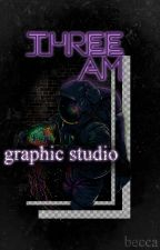 THREE AM ➾ graphic studio by miss-helianthus