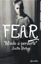 Fear (*Justin Bieber*) Editando by Imbelieberforever