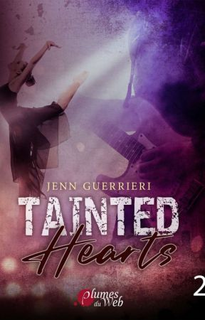 Tainted hearts (Tome 2) Sous contrat d'édition by madworld____