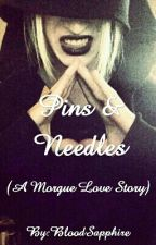 Pins & Needles (Morgue Love Story) by BloodSapphire