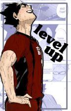 level up | kuroo tetsurou by ushiwakababy