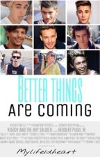 Better things are coming (One direction, Justin Bieber y tu) by mylife1dheart
