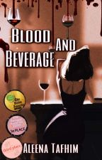 Blood And Beverage  by AleenaDiAngelo