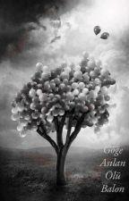 GÖĞE ASILAN ÖLÜ BALON by Azarin123