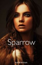 Sparrow 《Completed 》-Participant #Wattys2019 - by Aysline