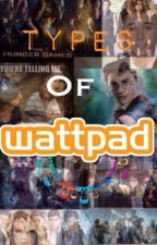 Types of WattPad Users by CK_Jessie
