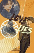 Love Lies; Jeon Jungkook by hellthyst