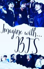 Imagine with... [BTS] {+reaction} by srt__army03