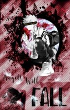 """Angels Will Fall"" - [Katsuki Bakugou x Reader] by uselessjuliaxox"