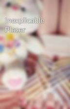 Inexplicable Placer by therelikia