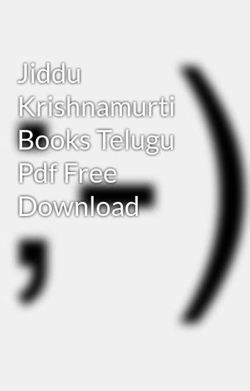 Jiddu krishnamurti books telugu pdf free download by icomsimist.