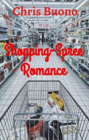 Shopping-Spree Romance by ChrisBuono