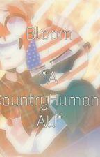 B l o o m (CountryHumans AU by MapleChild) by Anonymous_Spaghetti