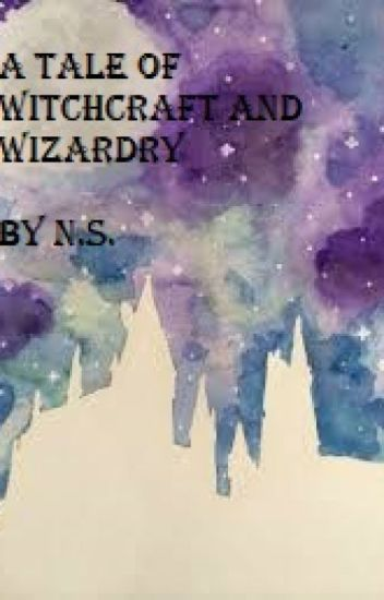 A Tale of Witchcraft and Wizardry