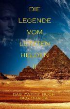 Die Legende vom letzten Helden - Teil II: Das zweite Buch des Obadia by Heinrich_Gaudeka