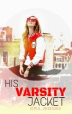 His Varsity Jacket by iOreo_Obsessed