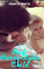 I had Harry Styles child -prologue- by chantalmarie