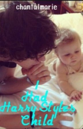 I had Harry Styles child -prologue- by chantalmarie