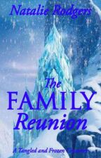 The Family Reunion { A Tangled and Frozen Crossover}   by nataliejessierodgers