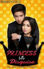 Princess in disguise(Kathniel) by Ms_Pretty_Perfect