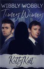Wibbly Wobbly Timey Wimey - Doctor x Reader by KittyKat014773