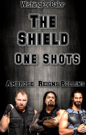 The Shield One Shots by WishingForBalor