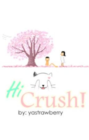 Hi Crush! by yastrawberry