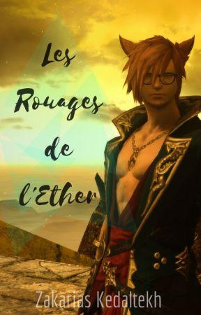 [FFXIV] Les Rouages de l'Ether by ZakariasKedaltekh